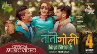 MAYA BIRANI-2 : TAATO GOLI ► Mahesh Kafle Ft. Melina Rai   Nischal Basnet, Swastima Khadka(lyrical)