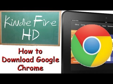 Kindle Fire HD: How to Download Google Chrome (Part 1) | H2TechVideos