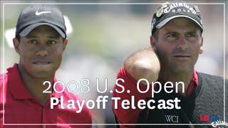 2008 U.S. Open Playoff Telecast: Tiger Woods vs. Rocco Mediate