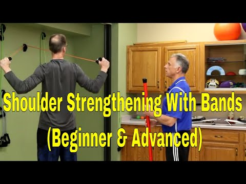 Shoulder Strengthening With Bands (Beginner & Advanced)