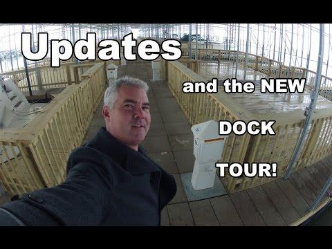Life Updates and New Dock Walk Around