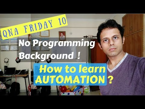 QnA Friday 10 - No Programming background? How to learn automation | How to start automation testing