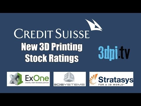 Credit Suisse Issues New 3D Printing Stock Ratings