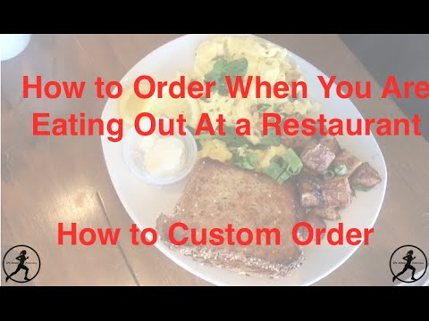How to Order Your Food When You Are Eating Out At a Restaurant | 21 Day Fix | Gluten Free