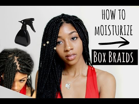How To Moisturize Natural Hair in Box Braids & Twists | HIDE NEW GROWTH & LAY EDGES
