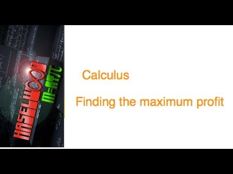 Calculus - 4.4 Notes Example 5: Maximum Profit