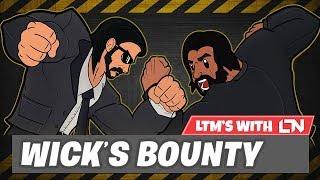 LTMs With LTN - Wick's Bounty