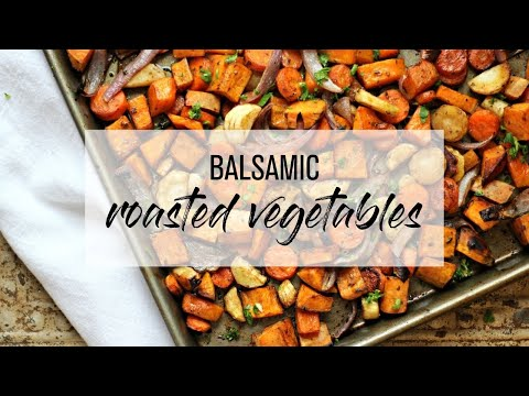 Balsamic Roasted Veggies