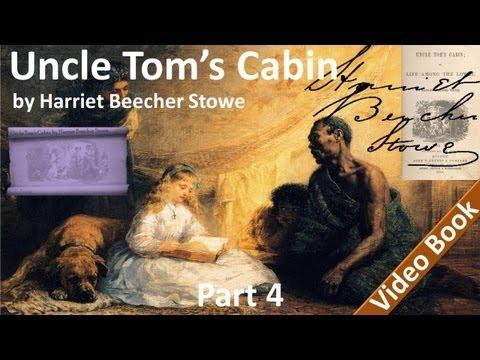 Part 4 - Uncle Tom's Cabin Audiobook by Harriet Beecher Stowe (Chs 16-18)
