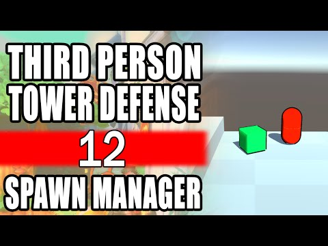 Unity 5 Tower Defense • 12 • Spawn Manager [Tutorial][C#]