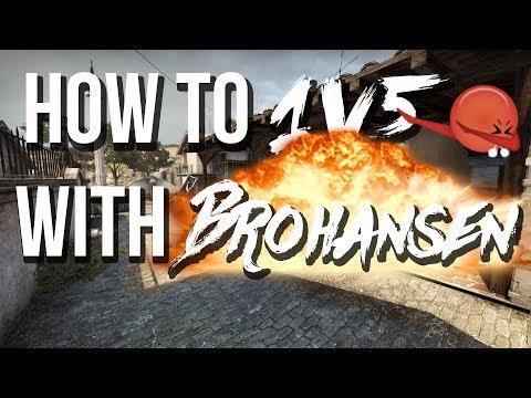 How to 1v5 in csgo w/ brohansen