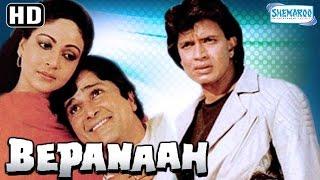 Bepanaah (HD) - Mithun Chakraborty - Shashi Kapoor - Poonam Dhillon - Rati Agnihotri - Kader Khan
