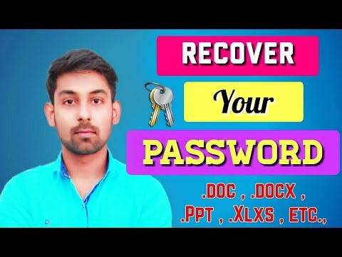 Recover Your Document File's Password (Ms.Word,Excel,PowerPoint,etc) In Hindi By Nirbhay Kaushik