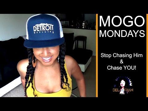 MOGO #12 | Stop Chasing Him, Chase YOU!