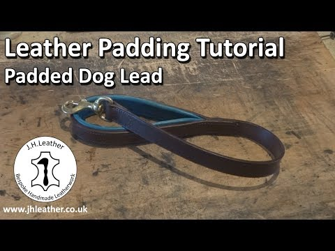 How to Pad Leather - Dog Lead Tutorial