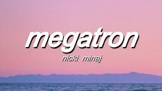 Nicki Minaj - MEGATRON (Lyrics)