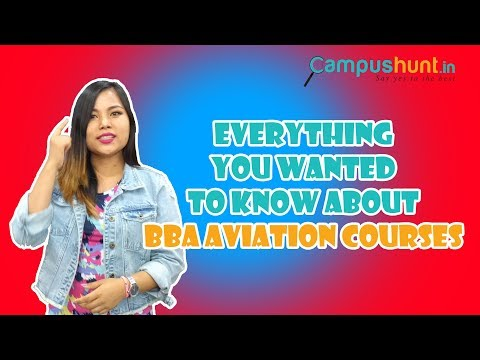 BBA Aviation & Airport Management - Scope, Career, Payscale and Job Opportunities