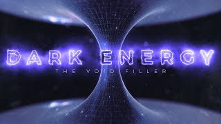 Dark Energy: The Void Filler