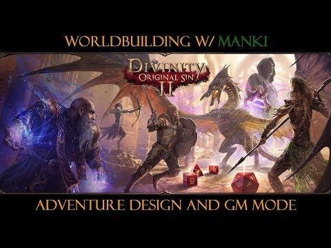 Worldbuilding w/ Manki - Divinity: Original Sin 2 Part 1 - Intro to Adventure Design