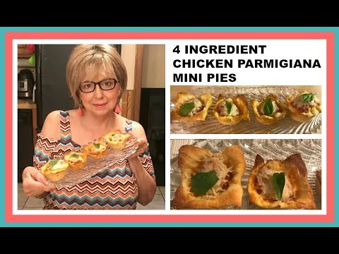 4 INGREDIENT CHICKEN PARMIGIANA MINI PIES - Perfect Appetizers, Finger Foods and  Meals