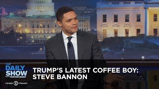 Between the Scenes - Trump's Latest Coffee Boy: Steve Bannon: The Daily Show