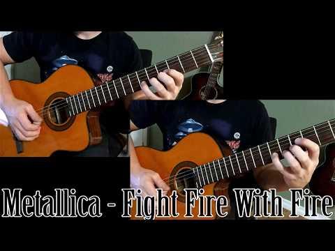 Metallica - Fight Fire With Fire  Nylon Intro Cover