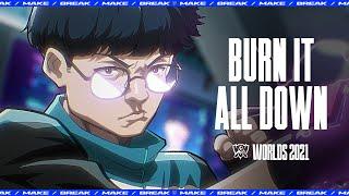 Burn It All Down (ft. PVRIS) | Worlds 2021 - League of Legends