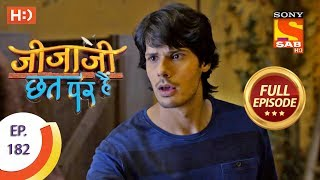 Jijaji Chhat Per Hai - Ep 182 - Full Episode - 19th September, 2018