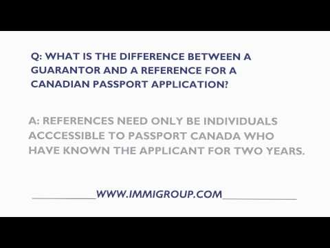 What Is The Difference Between A Guarantor And A Reference For A Canadian Passport?