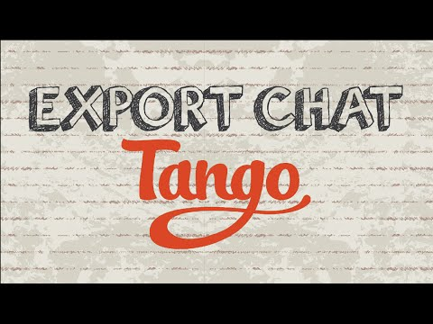 How to export chat on Tango   Mobile App