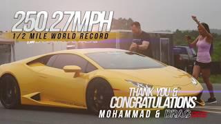 Underground Racing Lamborghini 1st 250 Mph Standing Half Mile World Record
