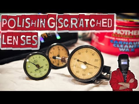 How to Polish Scratched Dial Indicator Plastic Lenses