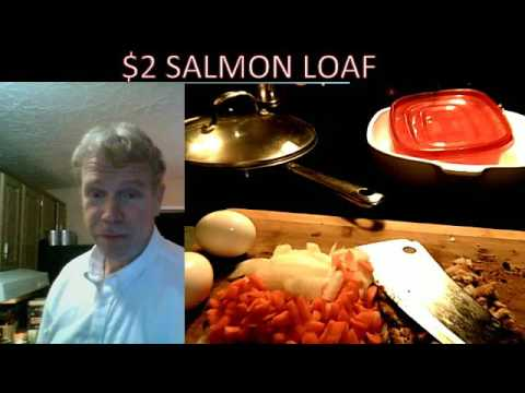$2 SALMON LOAF for 4