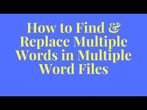How to find and replace multiple words in multiple word files?