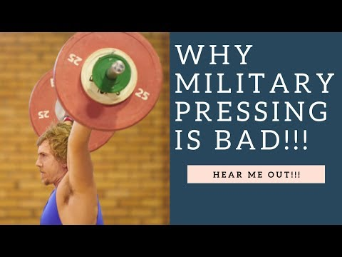 Why The Military Press Is A BAD Exercise (Hear Me Out!)