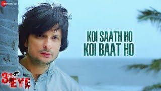 Koi Saath Ho Koi Baat Ho   3rd Eye   Rushad & Drishti   Shagun Sodhi & Avijit Das