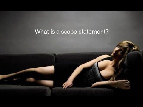 What is a scope statement?