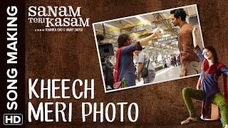 Kheech Meri Photo Making of the Song | Sanam Teri Kasam