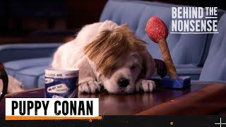 Behind The Nonsense: Puppy Conan   Team Coco