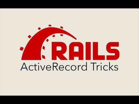 Episode #127 - ActiveRecord Tricks