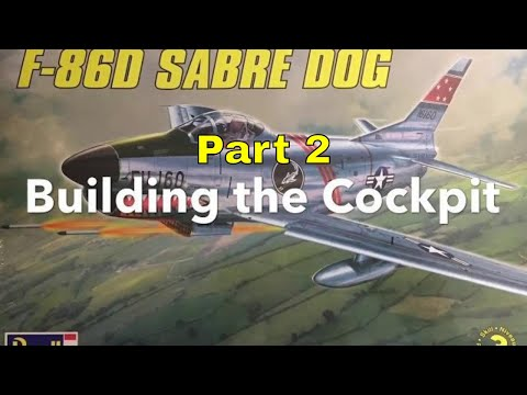 Building The Revell 1/48 F-86D Sabre Dog Part 2