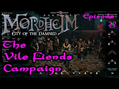 Vile Fiends Episode 22 - A Mordheim Campaign and Walkthrough - Let's Play Style