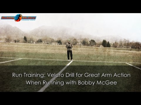 Run Training: Velcro Drill for Great Arm Action When Running with Bobby McGee