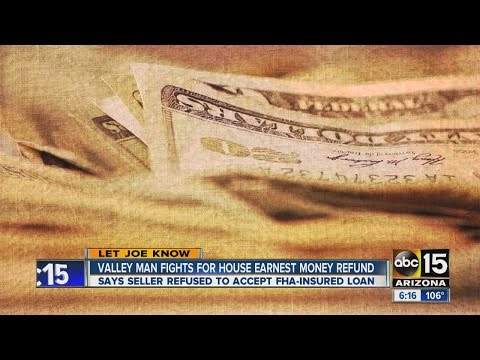 Valley man fights for house earnest money refund