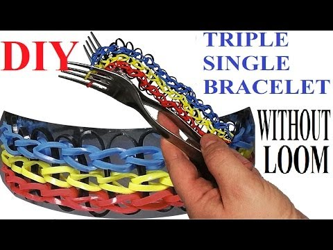 How to make Triple Single bracelet with two forks. Triple Single Without loom. rubber band bracelet