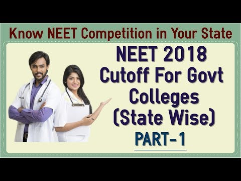 NEET 2018 Cutoff For Govt Medical College - State & Category Wise Part 1