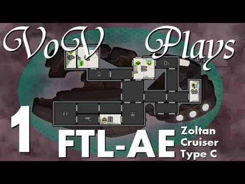 Power Struggle - VoV Plays FTL AE: Zoltan Cruiser Type C - Part 1