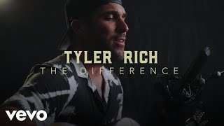 "Tyler Rich - ""The Difference"" Official Performance 