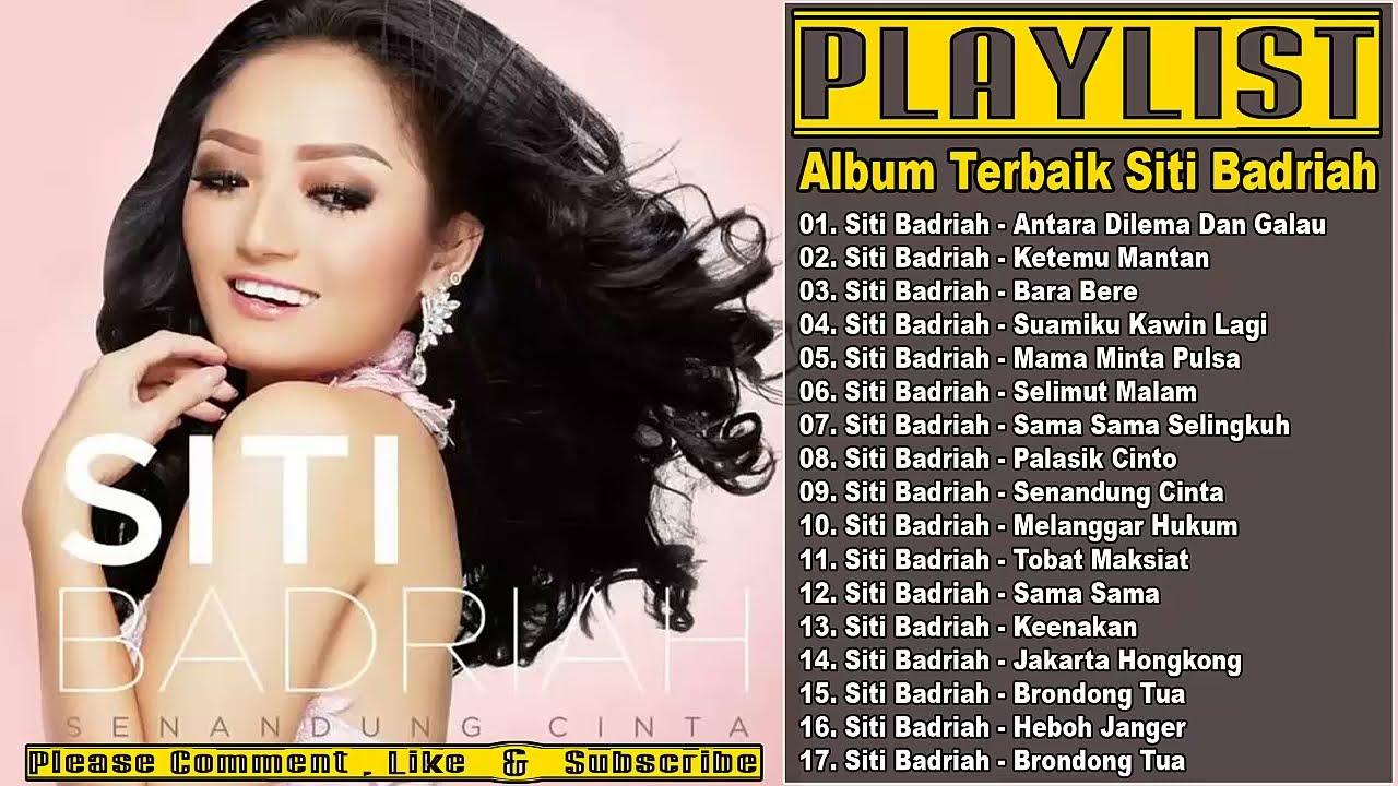 Download SitiBadriah - Lagu Pilihan Terbaik Siti Badriah [ Full Album ] MP3 Gratis