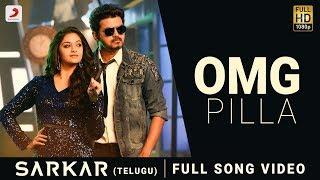 Sarkar Telugu - OMG Pilla Song Video   Thalapathy Vijay, Keerthy Suresh   A .R. Rahman